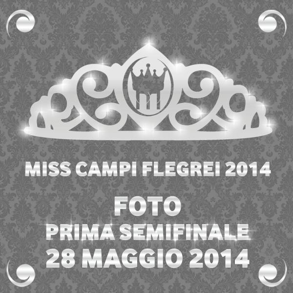 Semifinale Miss Campi Flegrei 2014