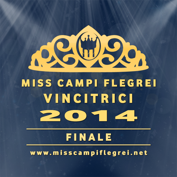 Miss Campi Flegrei 2014 vincitrici