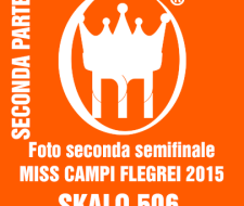 0 copertina SECONDA parte  seconda SEMIFINALI 2015 MISS CAMPI FLEGREI