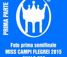 copertina prima parte SEMIFINALI 2015 MISS CAMPI FLEGREI